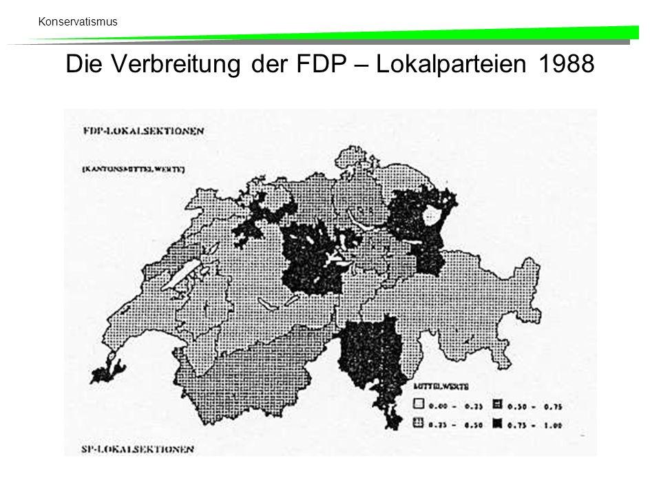 Konservatismus Die Verbreitung der FDP – Lokalparteien 1988
