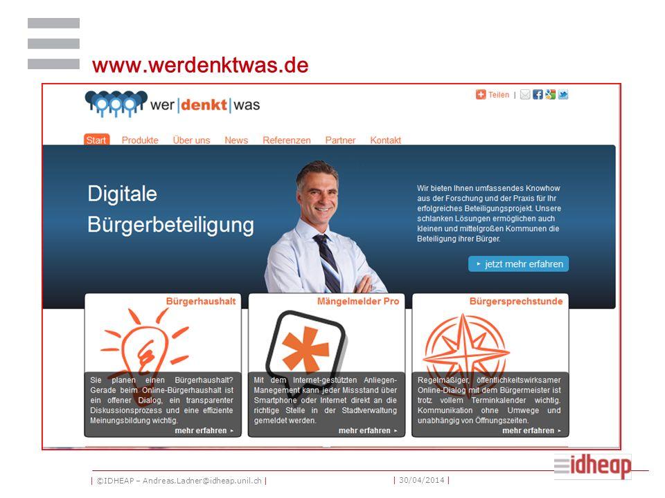 | ©IDHEAP – Andreas.Ladner@idheap.unil.ch | | 30/04/2014 | www.werdenktwas.de
