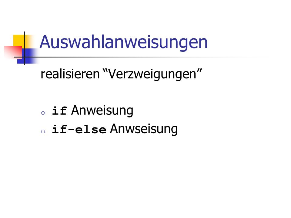 for -Anweisung: Beispiel for (unsigned int i = 1; i <= n; ++i) s += i; Annahme: n == 2 s == 0 s == 1 i == 1 true s == 3 i == 2 true i == 3 false s == 3