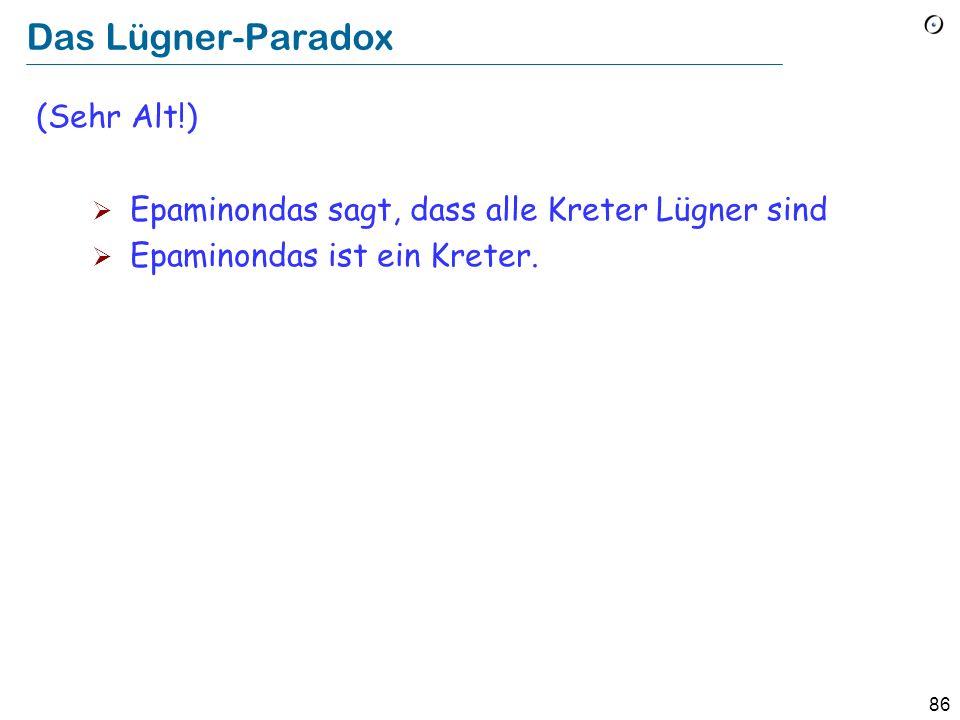 85 Das Paradox von Grelling In der deutschen Sprache ist ein Adjektiv autologisch, falls es sich selbst beschreibt (z.B. deutsch oder mehrsilbig) hete