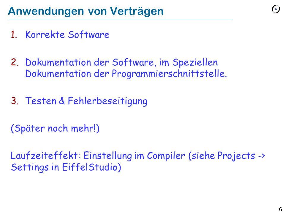 7 Verträge in anderen Sprachen Java: Java Modeling Language (JML), iContract etc.