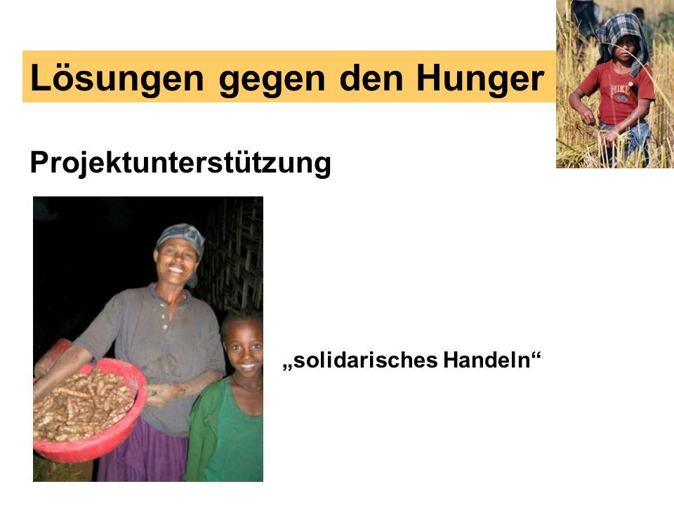 Projektunterstützung Lösungen gegen den Hunger solidarisches Handeln