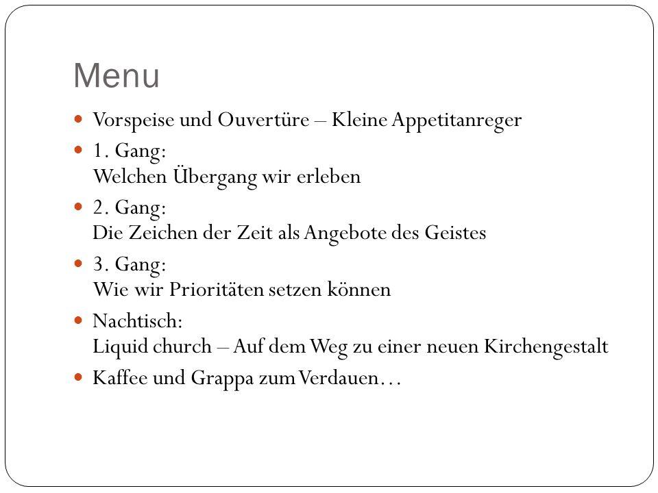 Menu Vorspeise und Ouvertüre – Kleine Appetitanreger 1.