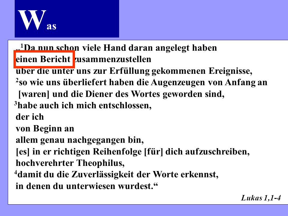 Die Evangelien – ein Evangelium.Mk 1,1 (um 65 bis 70 n.