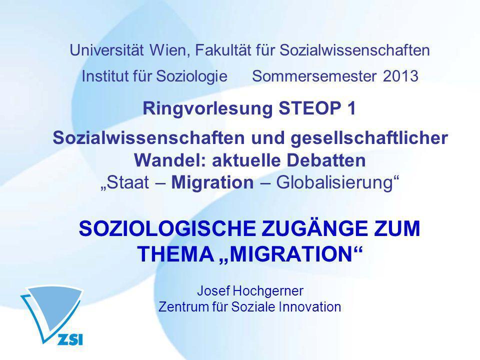 Universität Wien, Fakultät für Sozialwissenschaften Institut für Soziologie Sommersemester 2013 Ringvorlesung STEOP 1 Sozialwissenschaften und gesells