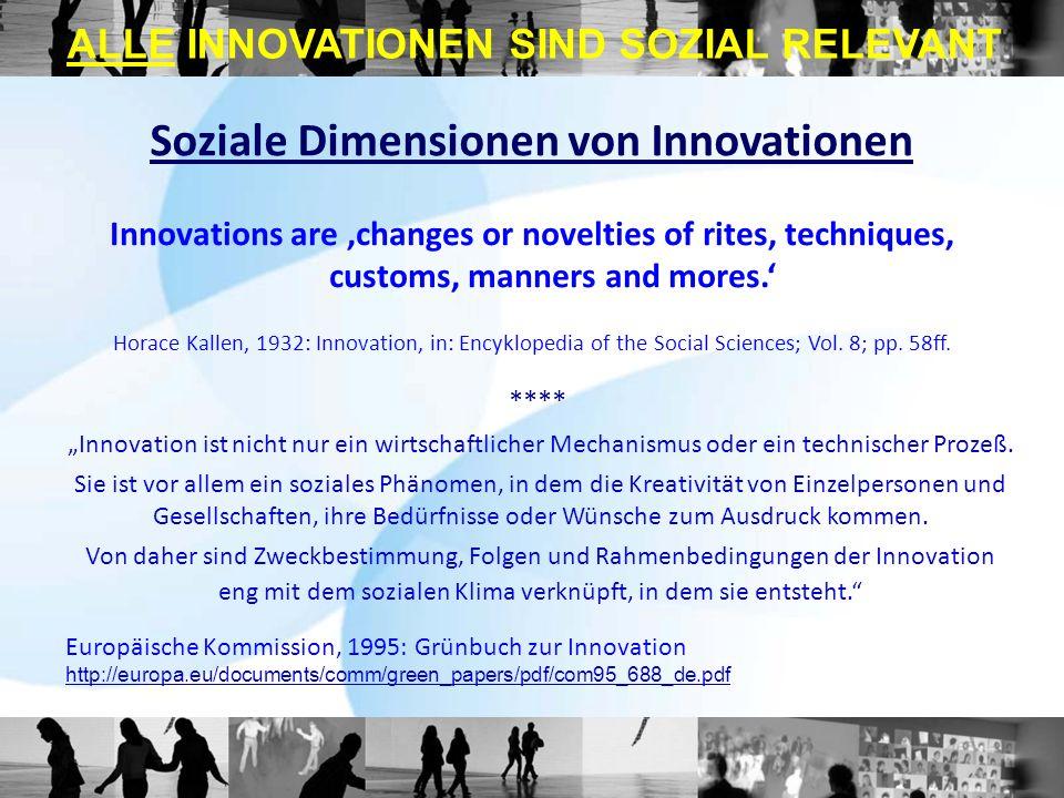 **** Innovation ist nicht nur ein wirtschaftlicher Mechanismus oder ein technischer Prozeß. Sie ist vor allem ein soziales Phänomen, in dem die Kreati
