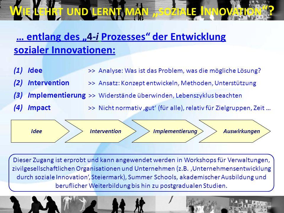(1)Idee >> Analyse: Was ist das Problem, was die mögliche Lösung? (2)Intervention >> Ansatz: Konzept entwickeln, Methoden, Unterstützung (3)Implementi