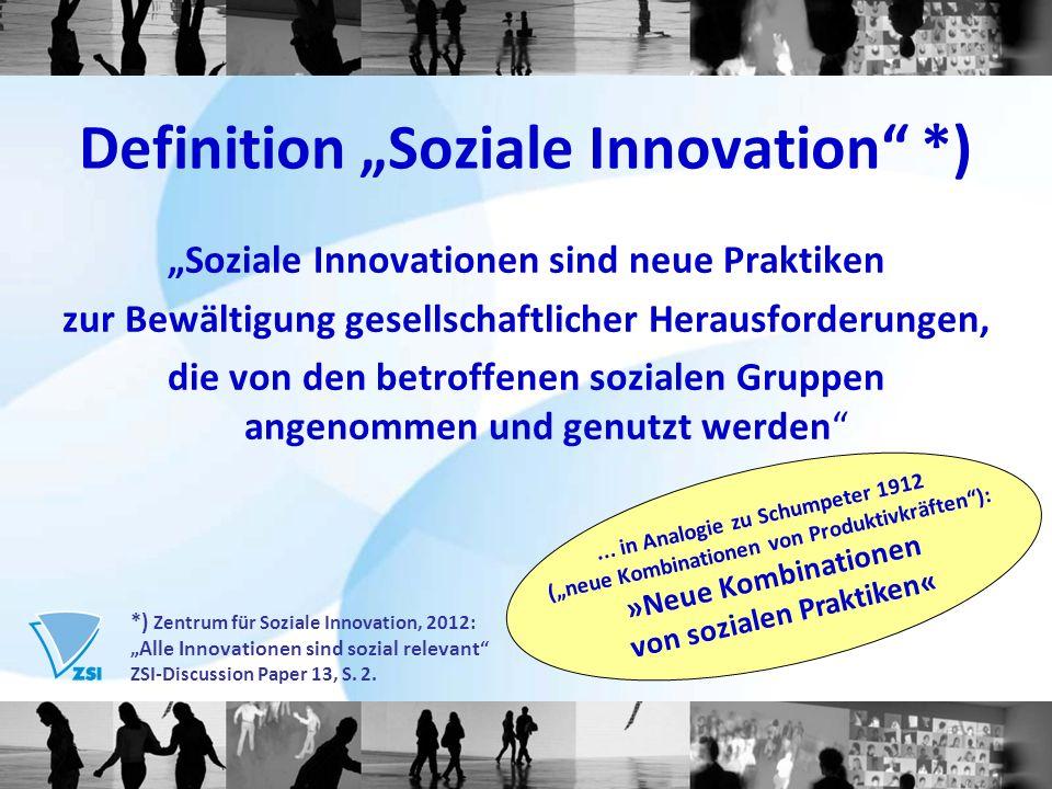Soziale Innovationen sind neue Praktiken zur Bewältigung gesellschaftlicher Herausforderungen, die von den betroffenen sozialen Gruppen angenommen und