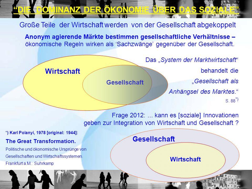 Geld als Universalie (Kommunikationsmedium) der Wirtschaft **) neutralisiert Verluste verfügbarer Energie (Stoffe, phys.
