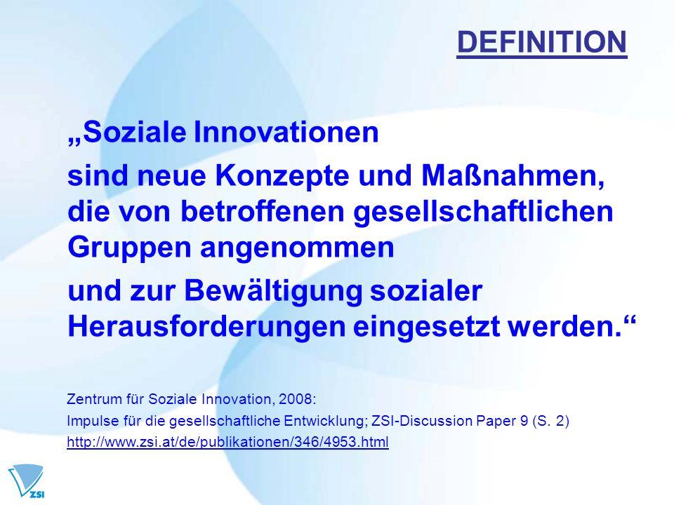 Soziale Innovationen sind neue Konzepte und Maßnahmen, die von betroffenen gesellschaftlichen Gruppen angenommen und zur Bewältigung sozialer Herausfo