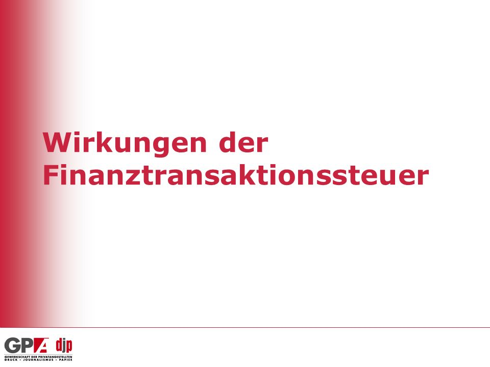 Wirkungen der Finanztransaktionssteuer