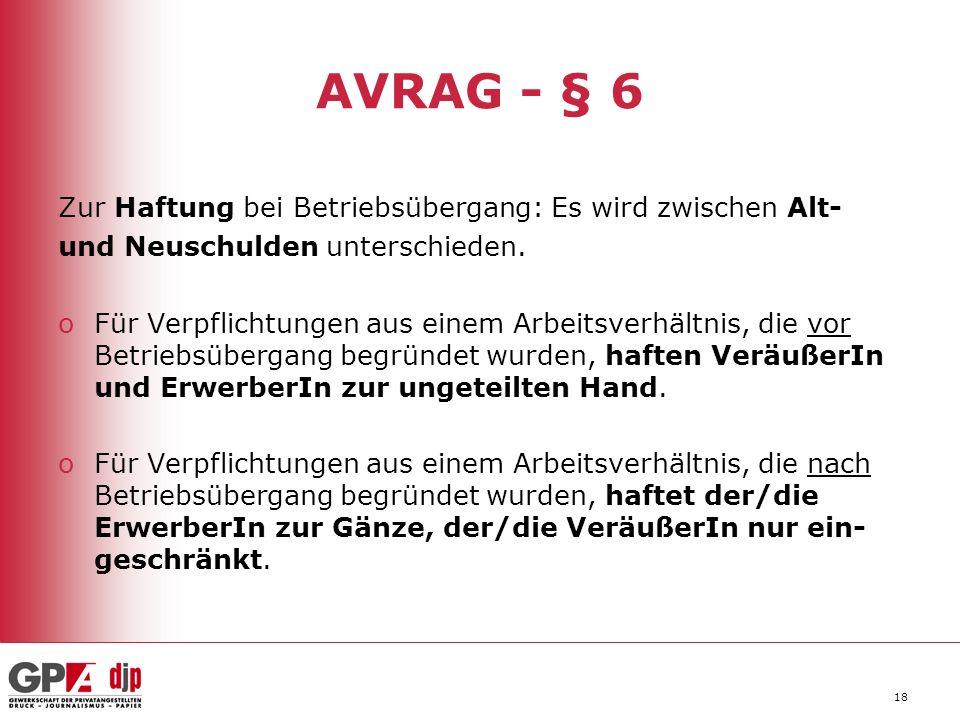 18 AVRAG - § 6 Zur Haftung bei Betriebsübergang: Es wird zwischen Alt- und Neuschulden unterschieden.