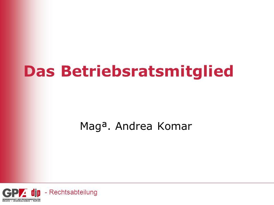 Das Betriebsratsmitglied Magª. Andrea Komar - Rechtsabteilung