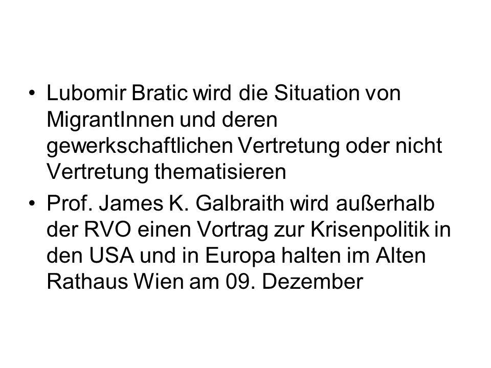 Lubomir Bratic wird die Situation von MigrantInnen und deren gewerkschaftlichen Vertretung oder nicht Vertretung thematisieren Prof.