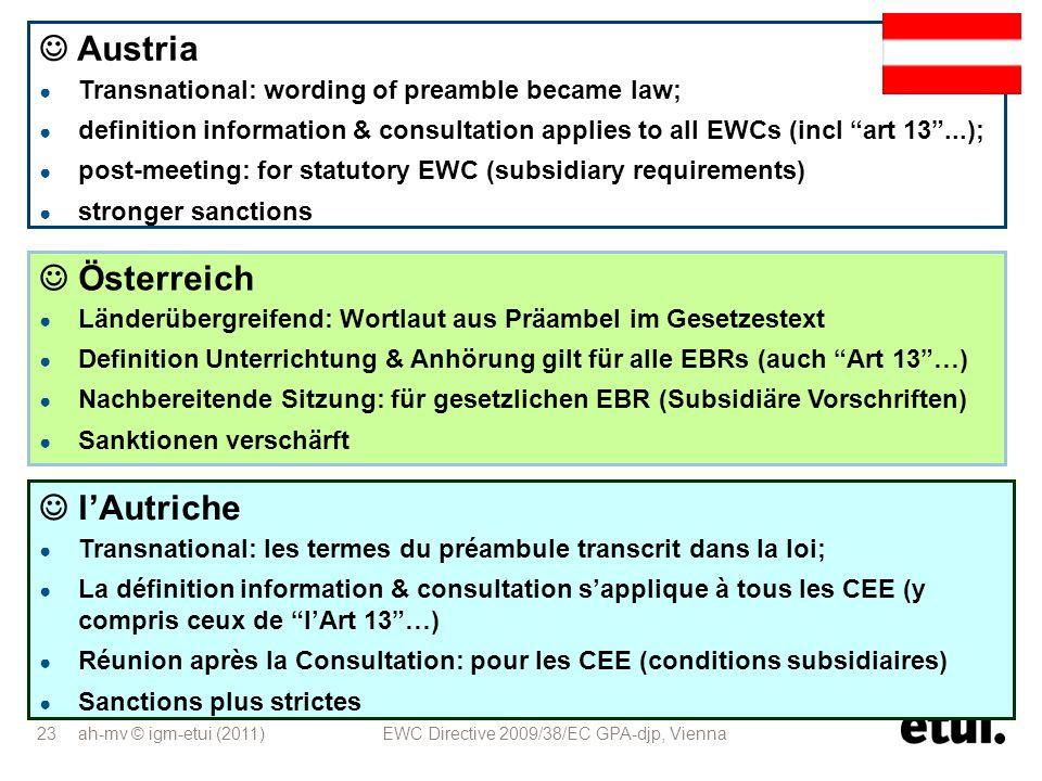 ah-mv © igm-etui (2011) EWC Directive 2009/38/EC GPA-djp, Vienna 23 Österreich Länderübergreifend: Wortlaut aus Präambel im Gesetzestext Definition Un