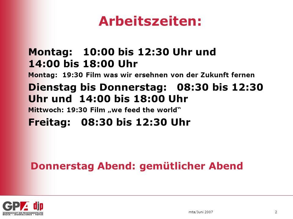 Montag: 10:00 bis 12:30 Uhr und 14:00 bis 18:00 Uhr Montag: 19:30 Film was wir ersehnen von der Zukunft fernen Dienstag bis Donnerstag: 08:30 bis 12:3