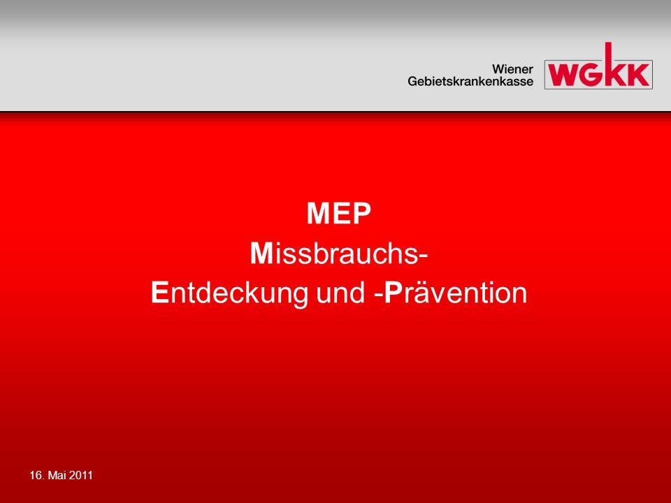 16. Mai 2011 MEP Missbrauchs- Entdeckung und -Prävention