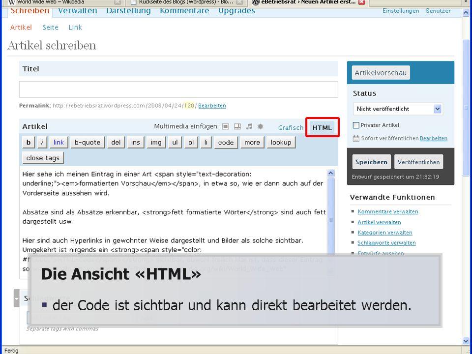 Die Ansicht «HTML» der Code ist sichtbar und kann direkt bearbeitet werden.