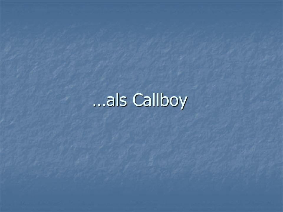 …als Callboy