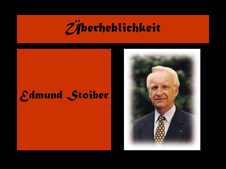 Überheblichkeit Edmund Stoiber