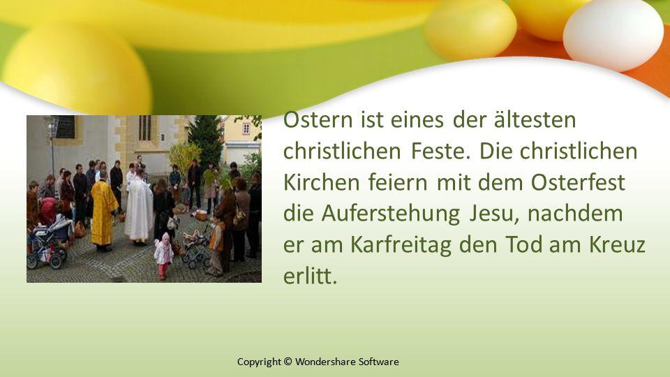 Copyright © Wondershare Software Ostern ist eines der ältesten christlichen Feste.