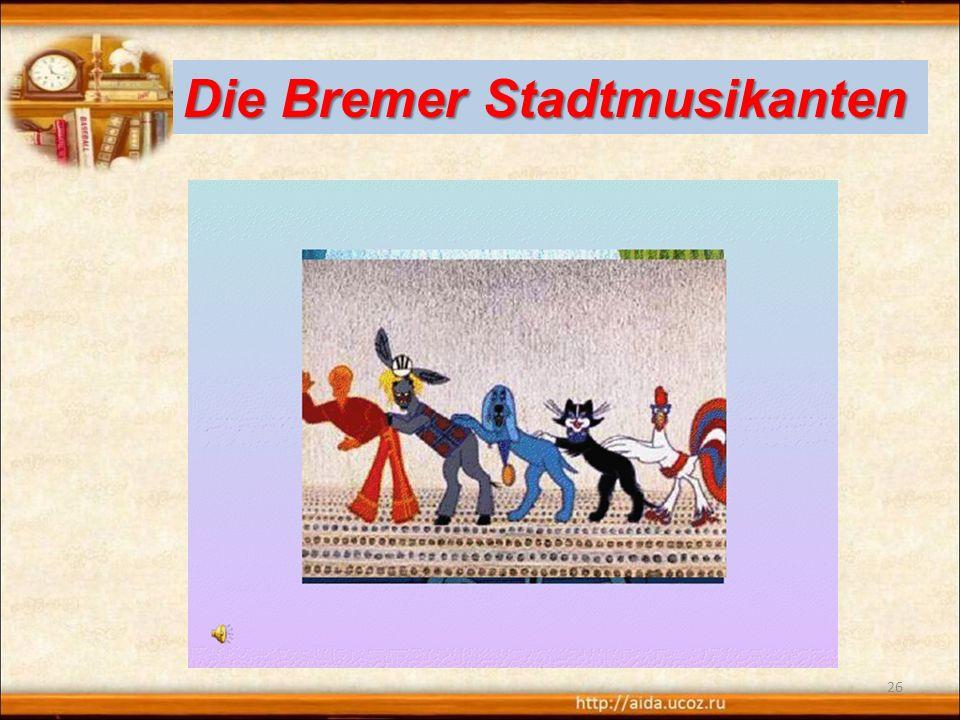 26 Die Bremer Stadtmusikanten