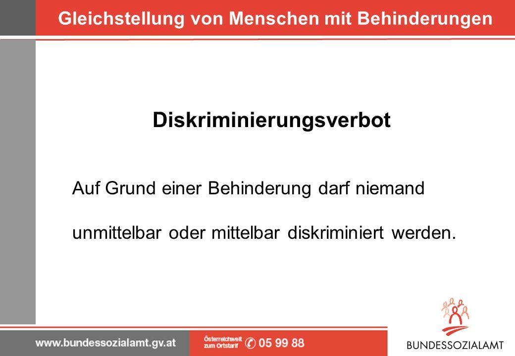 Gleichstellung von Menschen mit Behinderungen Bundes- Behindertengleichstellungsgesetz/ BGStG-Geltungsbereich Verwaltung des Bundes Bereich zwischen Privaten