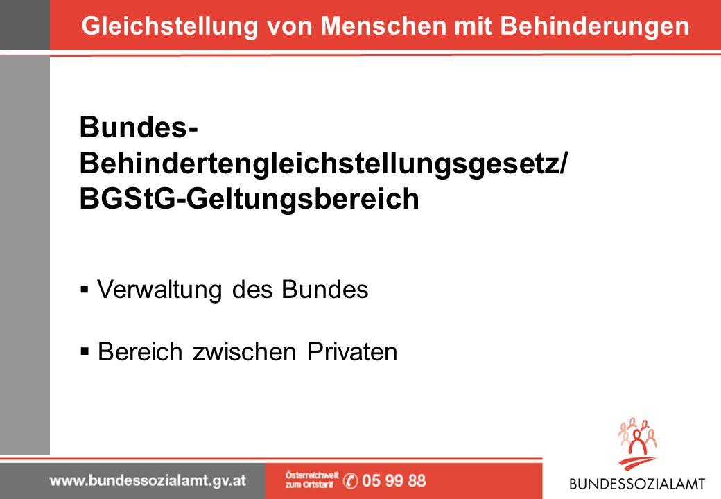 Gleichstellung von Menschen mit Behinderungen Behinderteneinstellungsgesetz/ BEinstG-Geltungsbereich iZm Dienstverhältnissen in der sonstigen Arbeitswelt