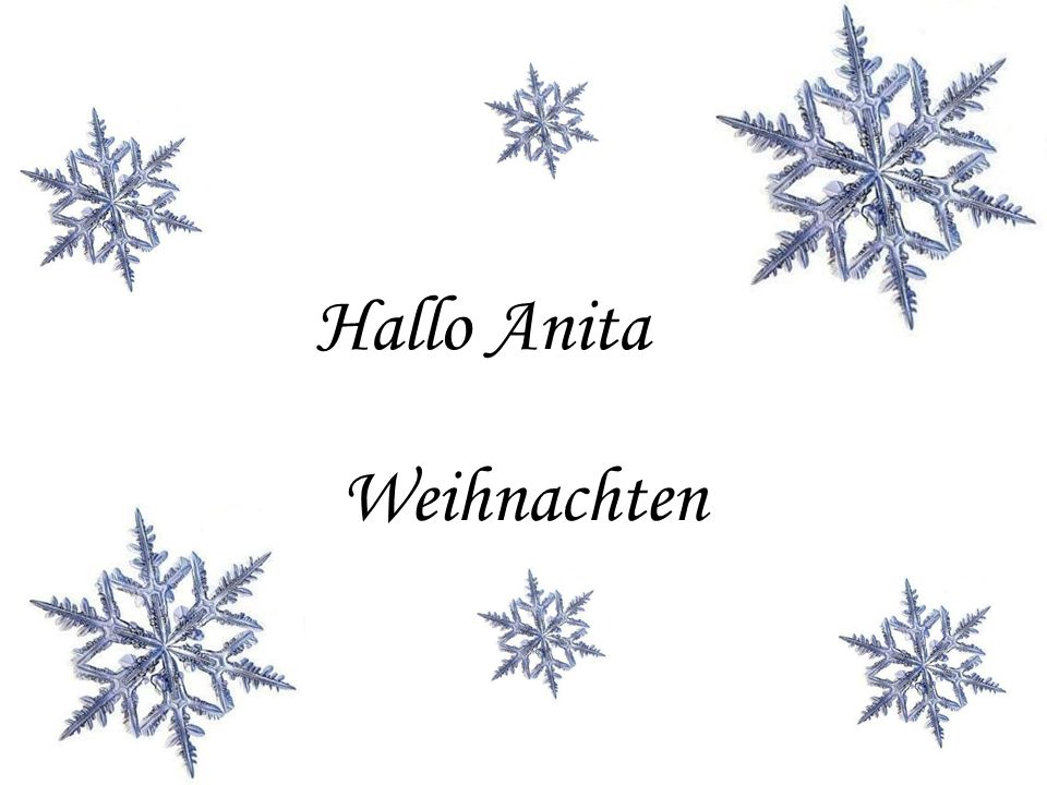 Hallo Anita Weihnachten
