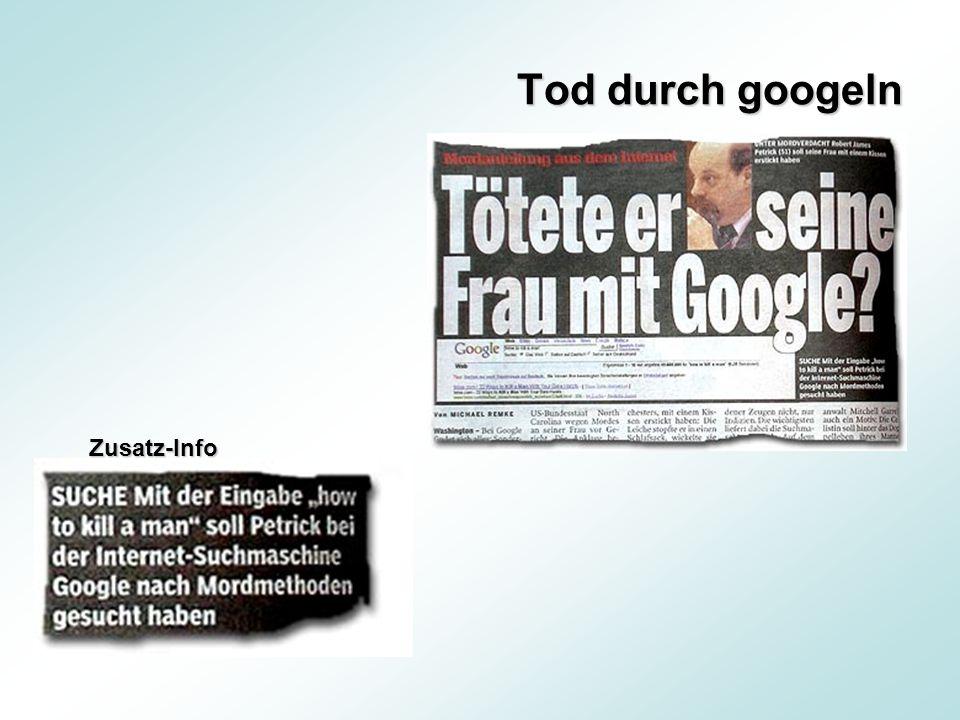 Tod durch googeln Zusatz-Info