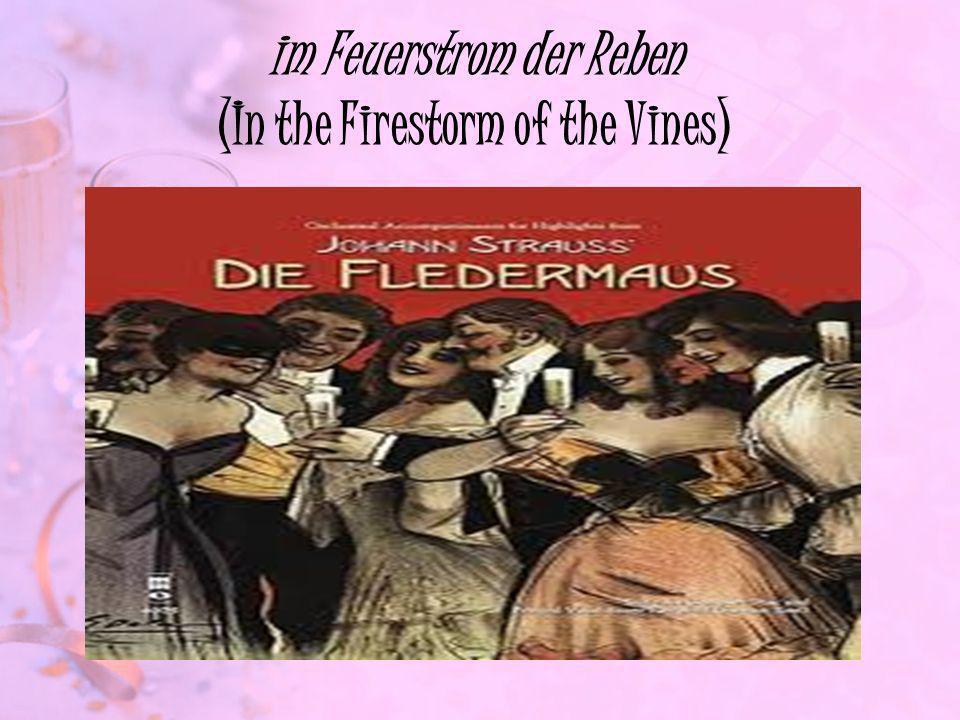 im Feuerstrom der Reben (In the Firestorm of the Vines)