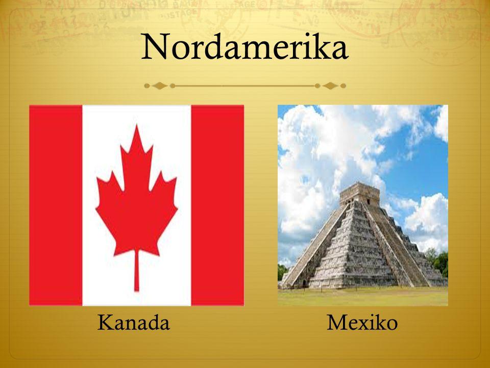Nordamerika KanadaMexiko