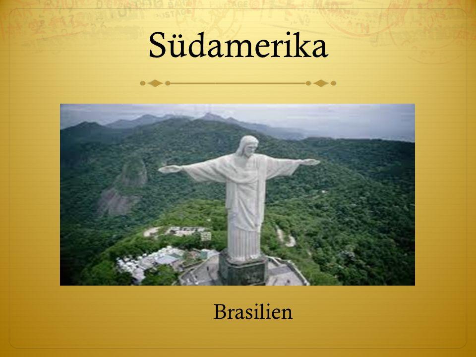 Südamerika Brasilien
