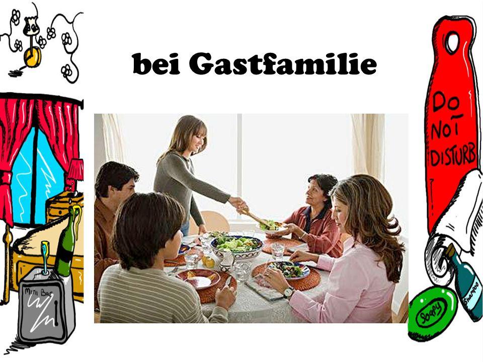 bei Gastfamilie