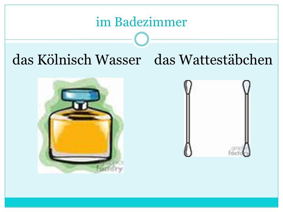 im Badezimmer das Kölnisch Wasserdas Wattestäbchen