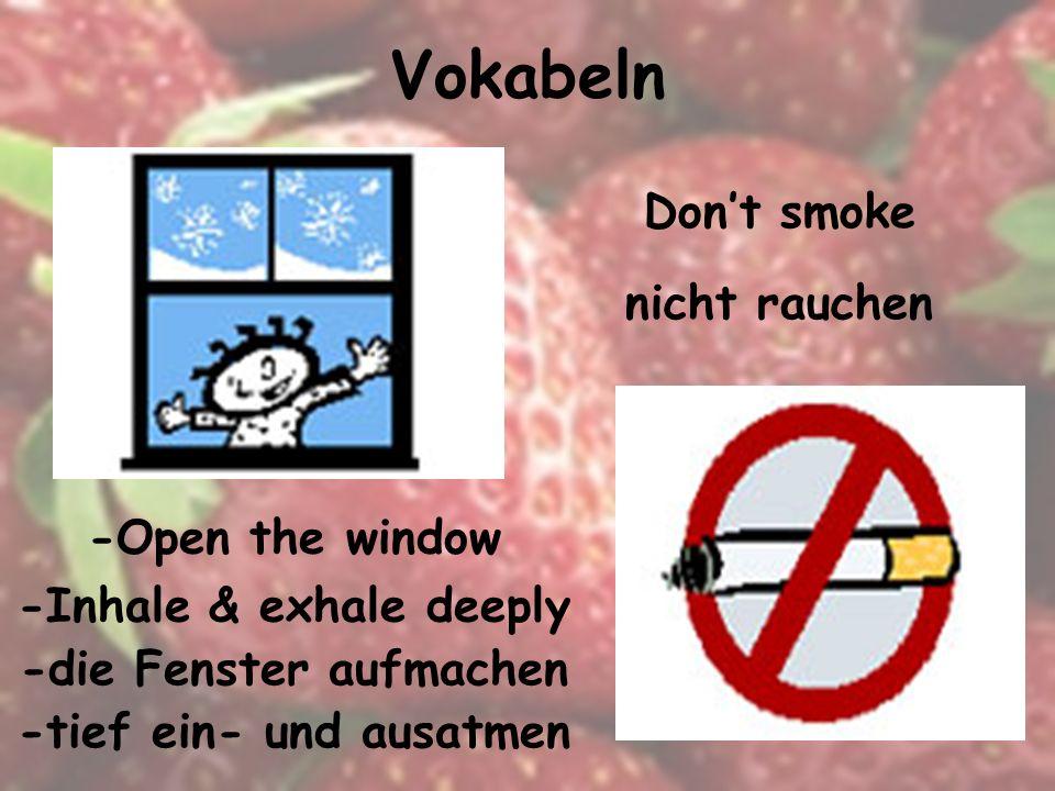 Vokabeln Avoid air pollution Luftverschmutzung vermeiden Sleep enough Genug schlafen*