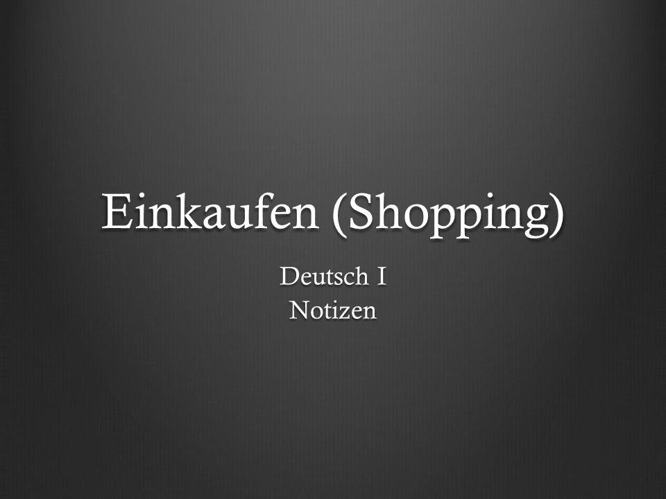Einkaufen (Shopping) Deutsch I Notizen