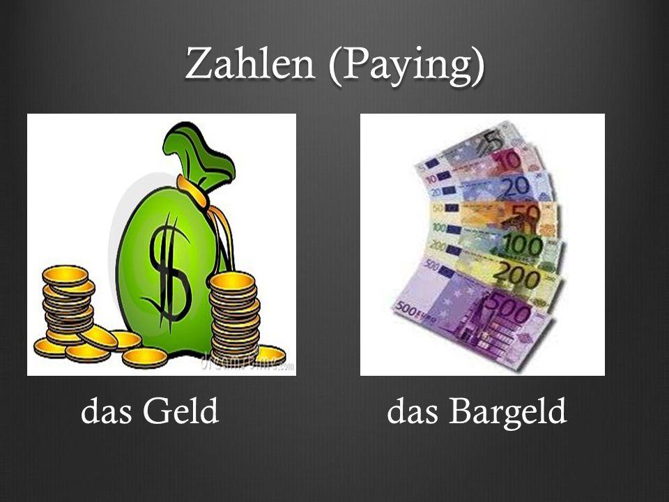 Zahlen (Paying) das Gelddas Bargeld