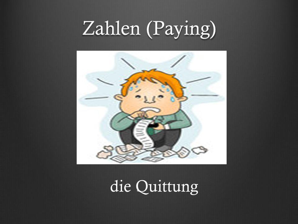 Zahlen (Paying) die Quittung
