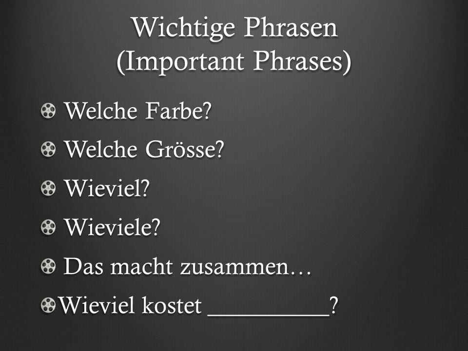 Wichtige Phrasen (Important Phrases) Welche Farbe.