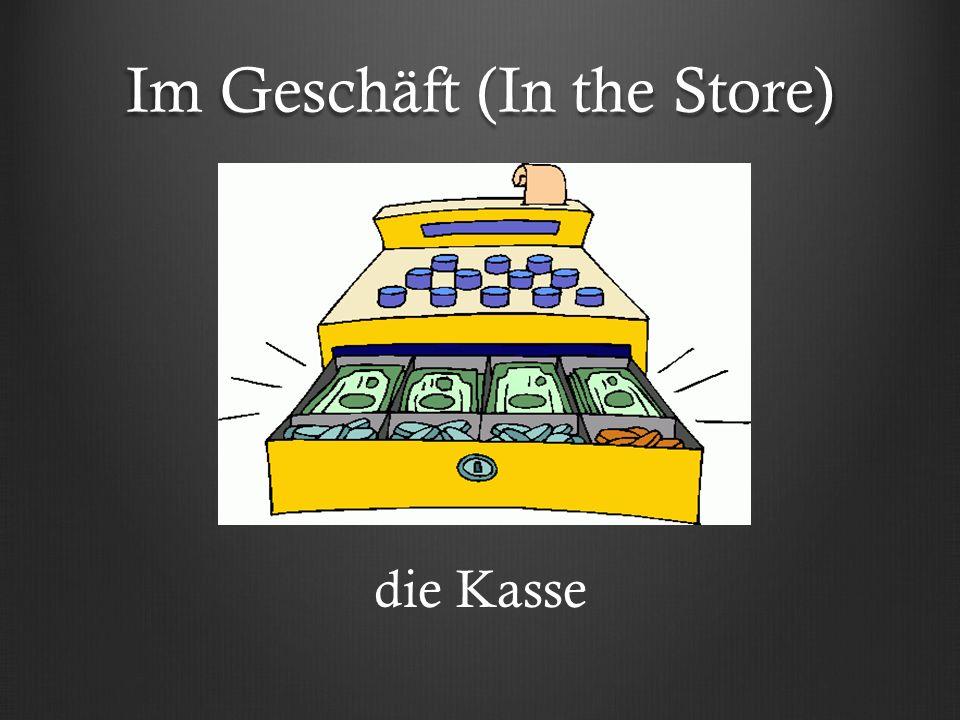 Im Geschäft (In the Store) die Kasse