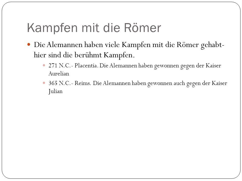 Kampfen mit die Römer Die Alemannen haben viele Kampfen mit die Römer gehabt- hier sind die berühmt Kampfen.