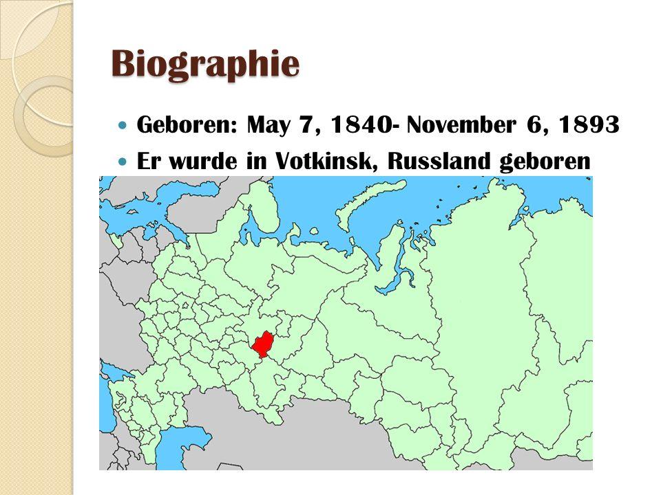 Biographie Geboren: May 7, 1840- November 6, 1893 Er wurde in Votkinsk, Russland geboren