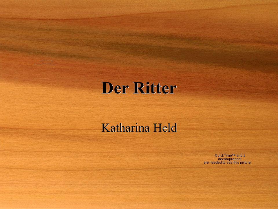 Der Ritter Katharina Held