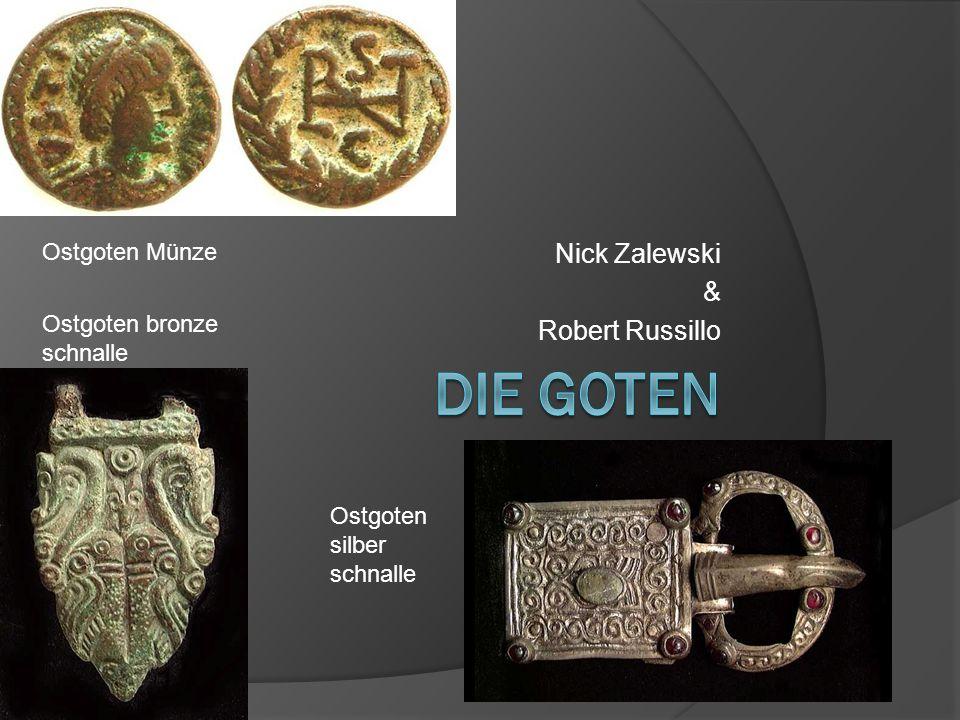 Nick Zalewski & Robert Russillo Ostgoten Münze Ostgoten bronze schnalle Ostgoten silber schnalle