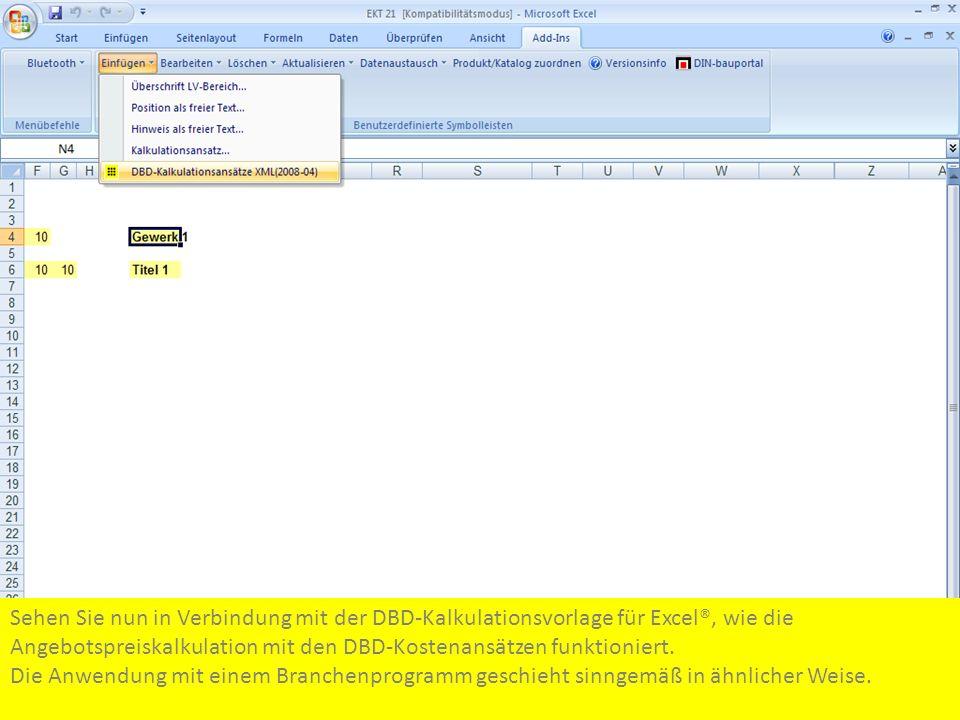 Sehen Sie nun in Verbindung mit der DBD-Kalkulationsvorlage für Excel®, wie die Angebotspreiskalkulation mit den DBD-Kostenansätzen funktioniert. Die