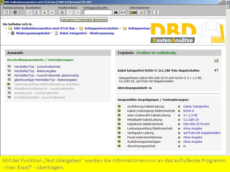 Mit der Funktion Text übergeben werden die Informationen nun an das aufrufende Programm - hier: Excel® - übertragen.