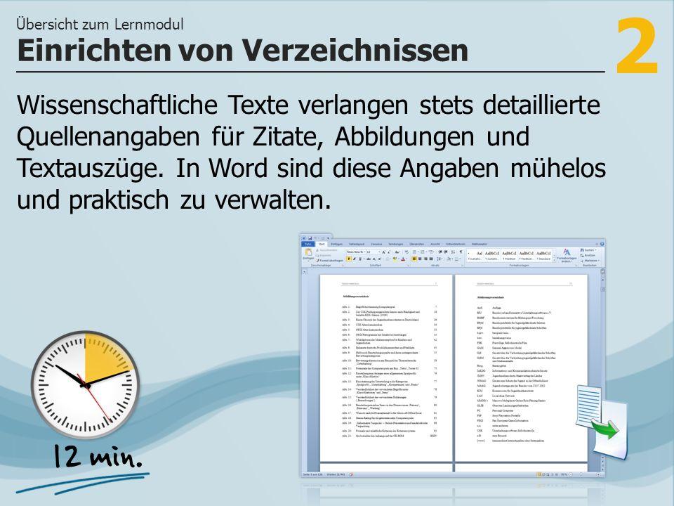 2 Wissenschaftliche Texte verlangen stets detaillierte Quellenangaben für Zitate, Abbildungen und Textauszüge. In Word sind diese Angaben mühelos und