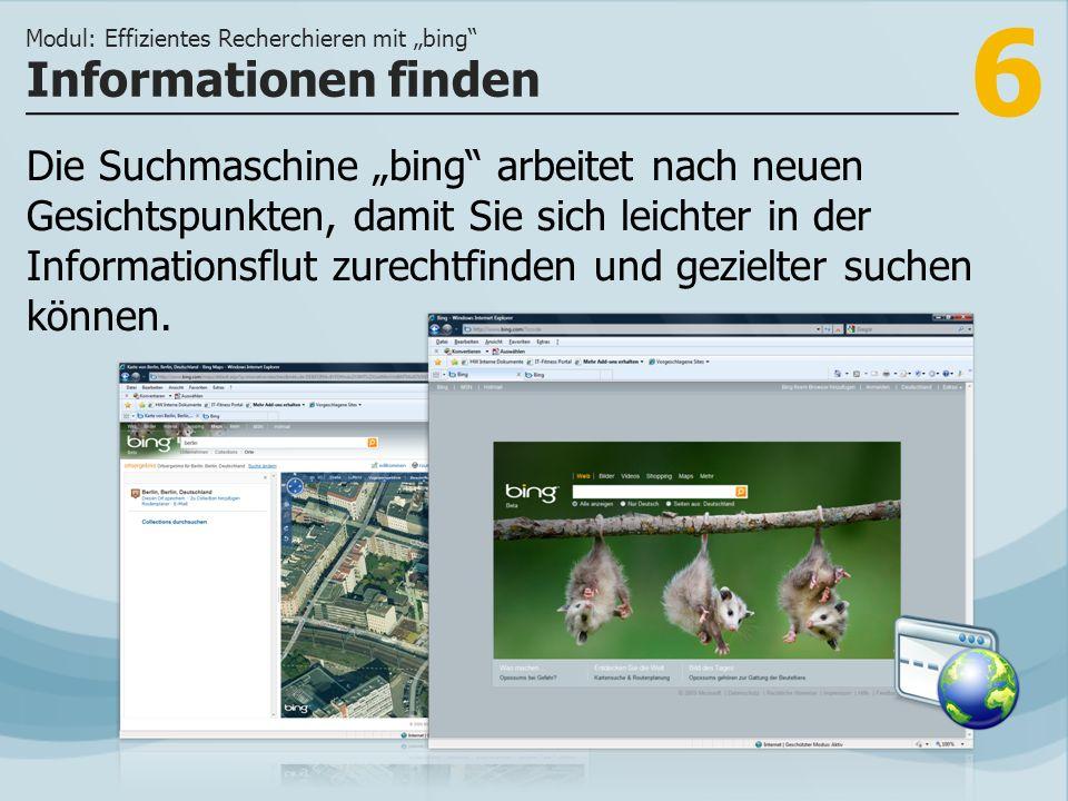 7 >>> bing grenzt Suchergebnisse nach semantischen Kriterien ein.