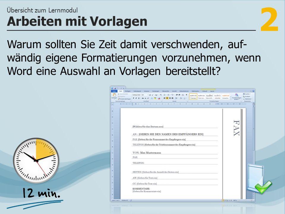 2 Warum sollten Sie Zeit damit verschwenden, auf- wändig eigene Formatierungen vorzunehmen, wenn Word eine Auswahl an Vorlagen bereitstellt.